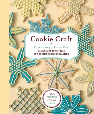 Cookie Craft By Peterson, Valerie/ Fryer, Janice